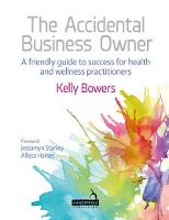 The Accidental Business Owner - a...