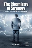 The Chemistry of Strategy: Strategic...