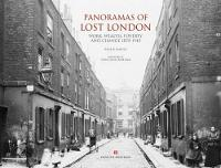 Panoramas of Lost London: Work,...