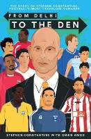 From Delhi to the Den: The Story of...