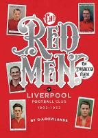 Redmen: Liverpool FC, the Tobacco Years