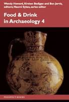 Food and Drink in Archaeology 4:...