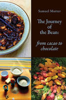 The Journey of the Bean: From Cacao ...