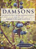 Damsons: An Ancient Fruit in the...