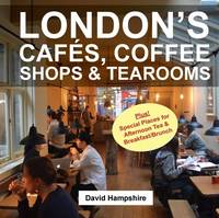London's Cafes, Coffee Shops &...