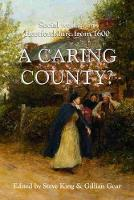 A Caring County?: Social Welfare in...