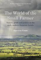 The World of the Small Farmer: ...