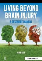 Living Beyond Brain Injury: A ...