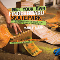 Build Your Own Fingerboard Skatepark:...