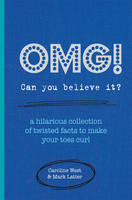 OMG! Can You Believe it?: A Hilarious...