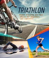 Triathlon: Expert Training and Race...