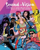 Sound and Vision: A Guide to Music's...