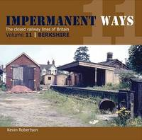 Impermanant Ways : The Closed Railway...