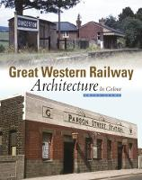 Great Western Railway Architecture: ...