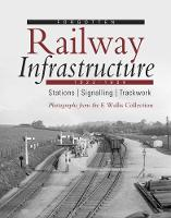 Forgotten Railway Infrastructure 1922...