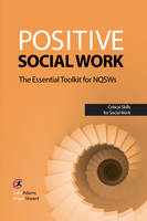 Positive Social Work: The Essential...