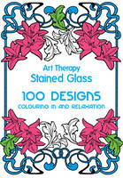 Art Therapy: Stained Glass: 100...