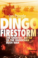 Dingo Firestorm: The Greatest Battle...