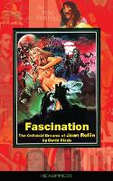 Fascination: The Celluloid Dreams of...