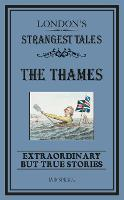 London's Strangest: The Thames:...