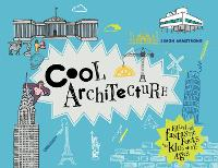Cool Architecture: 50 Fantastic Facts...