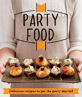 Party Food: Delicious Recipes That ...
