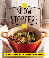 Slow Stoppers: Slow-cooked Meals...