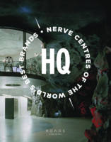 HQ: Nerve Centres of the World's Best...