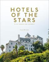Hotels of the Stars: A-List Haunts ...