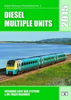 Diesel Multiple Units 2015: Including...