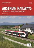 Austrian Railways: Locomotives,...