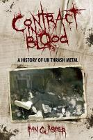 Contract In Blood: A History Of UK...