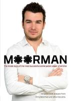Moorman: The Inside Story of the Most...
