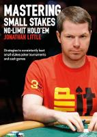 Mastering Small Stakes No-Limit...