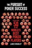 The Pursuit of Poker Success: Learn...