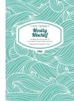 Mostly Mischief: Including the First...