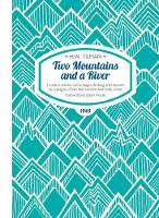 Two Mountains and a River: I Made a...