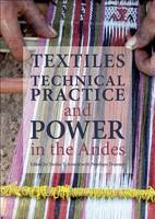 Textiles, Technical Practice and ...