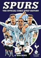 Spurs!: The Comic Strip History