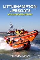 Littlehampton Lifeboats: An...