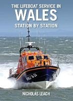 The Lifeboat Service in Wales, ...