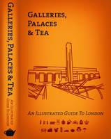 Galleries, Palaces & Tea: An...