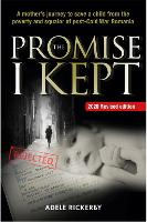 The Promise I Kept: A Mother's ...