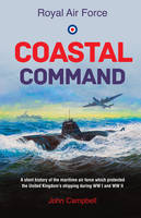 Royal Air Force Coastal Command: A...