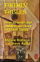 Family Fables: How to Write and...