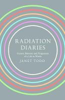 Radiation Diaries: Cancer, Memory and...