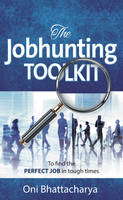 The Jobhunting Toolkit: To Find the...