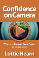 Confidence on Camera: 7 Steps to...