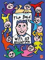 The Dad With 10 Children: An Away ...