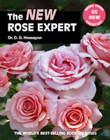 The New Rose Expert: The World's...